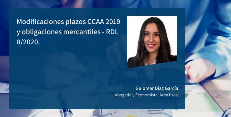 Modificaciones plazos CCAA 2019 y obligaciones mercantiles - RDL 8/2020