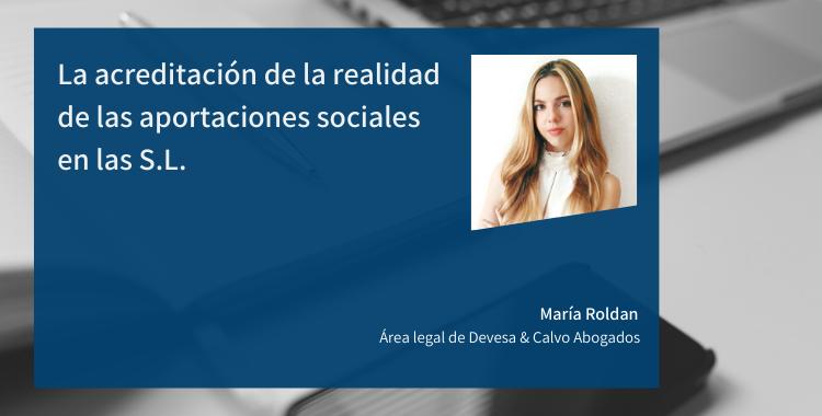La acreditación de la realidad de las aportaciones sociales en las S.L.