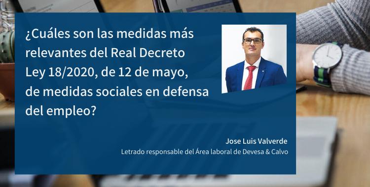 ¿Cuáles son las medidas más relevantes del Real Decreto Ley 18/2020, de 12 de mayo, de medidas sociales en defensa del empleo?