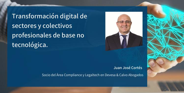 Transformación digital de sectores y colectivos profesionales de base no tecnológica