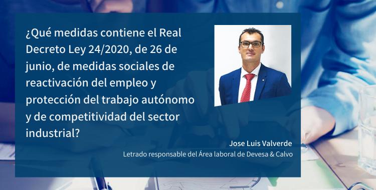 ¿Qué medidas contiene el Real Decreto Ley 24/2020, de 26 de junio, de medidas sociales de reactivación del empleo y protección del trabajo autónomo y de competitividad del sector industrial?