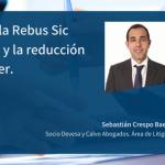 La cláusula Rebus Sic Stantibus y la reducción del alquiler.
