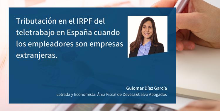 Tributación en el IRPF del teletrabajo en España cuando los empleadores son empresas extranjeras