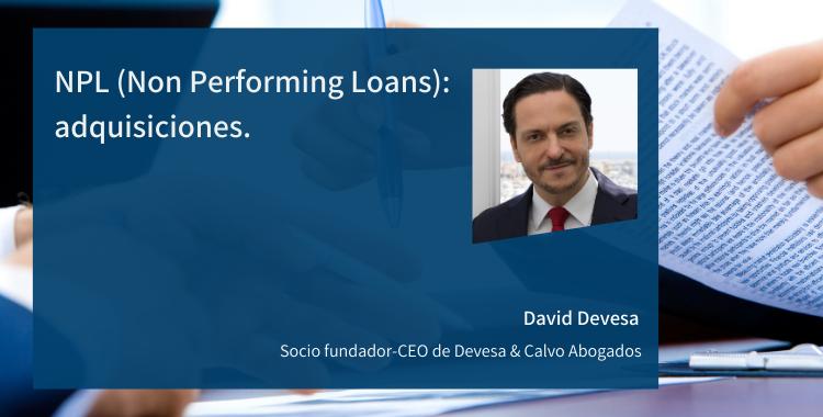 NPL (Non Performing Loans): adquisiciones