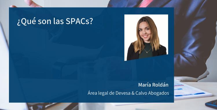 ¿Qué son las SPACs?