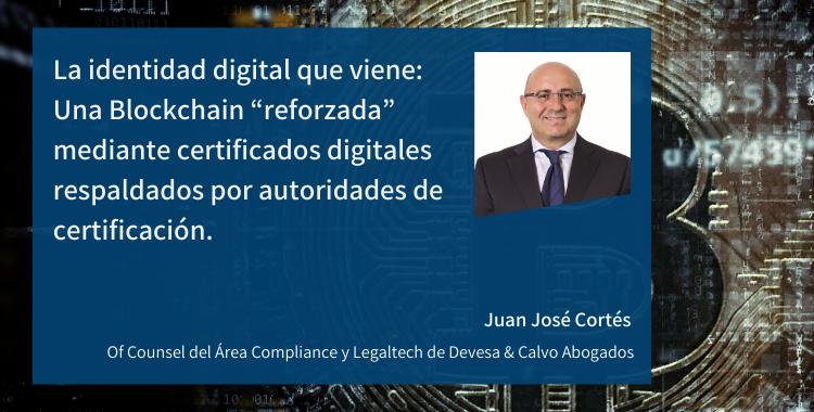 """La identidad digital que viene: Una Blockchain """"reforzada"""" mediante certificados digitales respaldados por autoridades de certificación"""