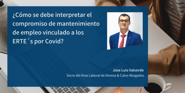 ¿Cómo se debe interpretar el compromiso de mantenimiento de empleo vinculado a los ERTE´s por Covid?